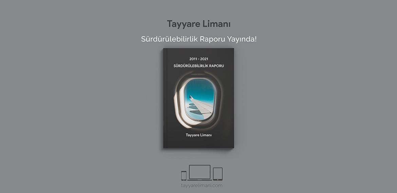 Tayyare Limanı 2011-2021 Sürdürülebilirlik Raporu Mesajım
